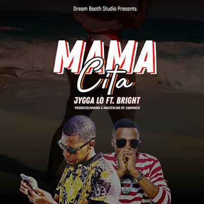 Jyggalo Ft Bright - Mamacita (Mama Sita)