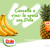 """Concorso """"Cancella e vinci la spesa con Dole"""" : in palio 37 My Gift Card Supermarket da 25 euro e fino a 200 euro"""