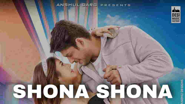 Shona Shona Lyrics :- Tony Kakkar, Neha Kakkar   Sidharth & Shehnaaz
