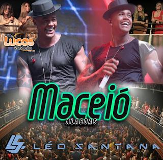 LÉO SANTANA - MACEIÓ - AL - 30-07-2016