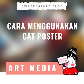 cara menggunakan cat poster