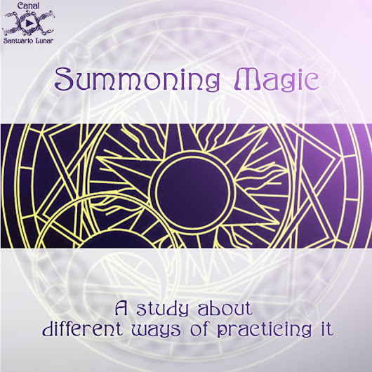 Summoning Magic - A study about different ways of practicing it