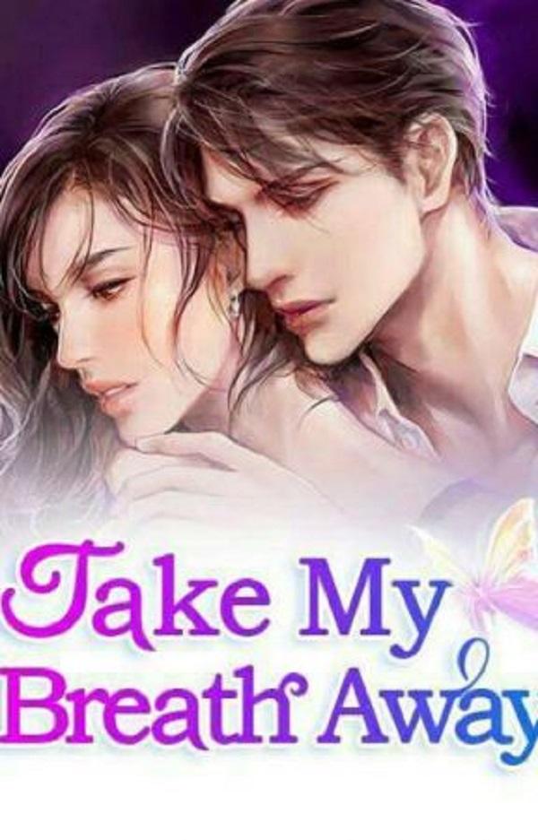 Take My Breath Away Novel Chapter 281 To 300 PDF