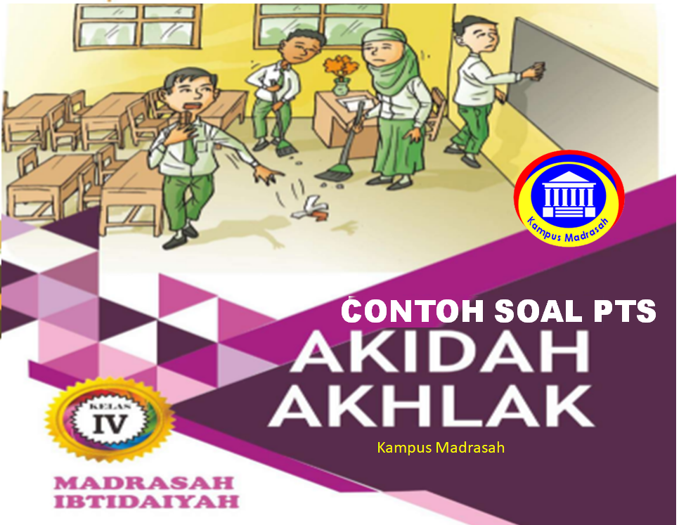 Soal PTS Akidah Akhlak Semester 1 Kelas 4