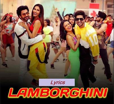 Lamborghini Lyrics Neha Kakkar Lyrics