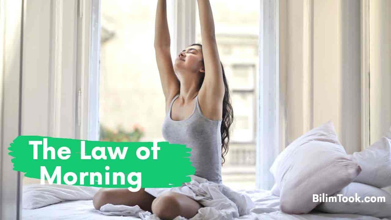 The Law of Morning Habits