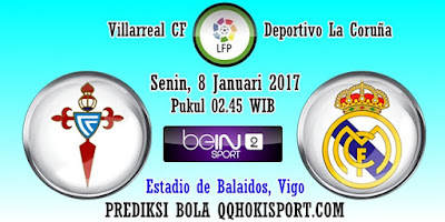 Prediksi Celta Vigo vs Real Madrid - 8 Januari 2018