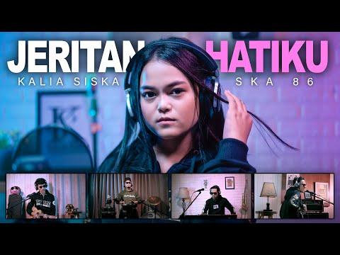 Kalia Siska ft SKA 86 Jeritan Hatiku Chord