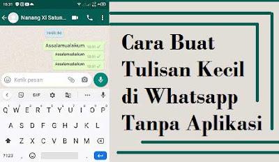 cara membuat tulisan kecil di wa atau whatsapp