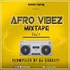 Dj Budget – Afro Vibez Mixtape (Compiled By Dj Budget)