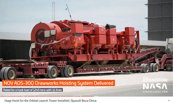 Drawworks for Starship Orbital Launch Tower arrives in Boca Chica (Source: NASA Spaceflight.com)Drawworks for Starship Orbital Launch Tower arrives in Boca Chica (Source: NASA Spaceflight.com)