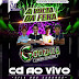 Cd Godzilla  Ao Vivo No Laranjal Caldeirão Da Seresta 04-08-2018 - Dj Jeferson e Dj Duda