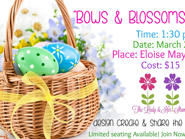 Bows & Blossoms Class