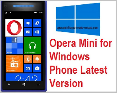 Opera Mini for Windows Phone Free Download Latest Version: