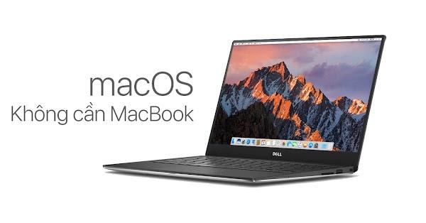 """Hướng dẫn cài đặt """"sạch"""" macOS High Sierra trên PC, Laptop bằng Hackintosh"""