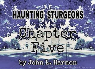 Haunting sturgeons, chapter 5 by John L. Harmon