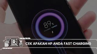 cara cek fast charging HP