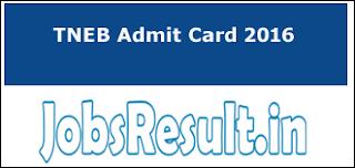 TNEB Admit Card 2016
