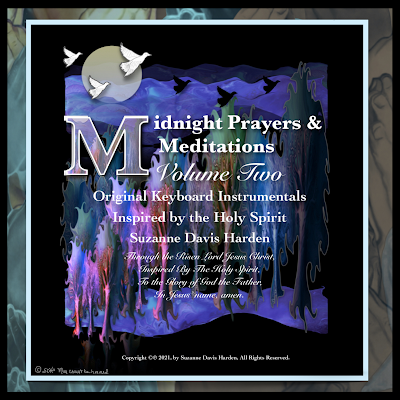 Midnight Prayers & Meditations Volume 2 Original Keyboard Instrumentals Inspired by the Holy Spirit by Suzanne Davis Harden Album Cover