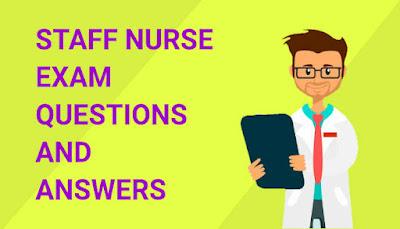 Staff Nurse Exam Questions and Answers, Nursing Exam, pdf, nursing competitive exam questions and answers