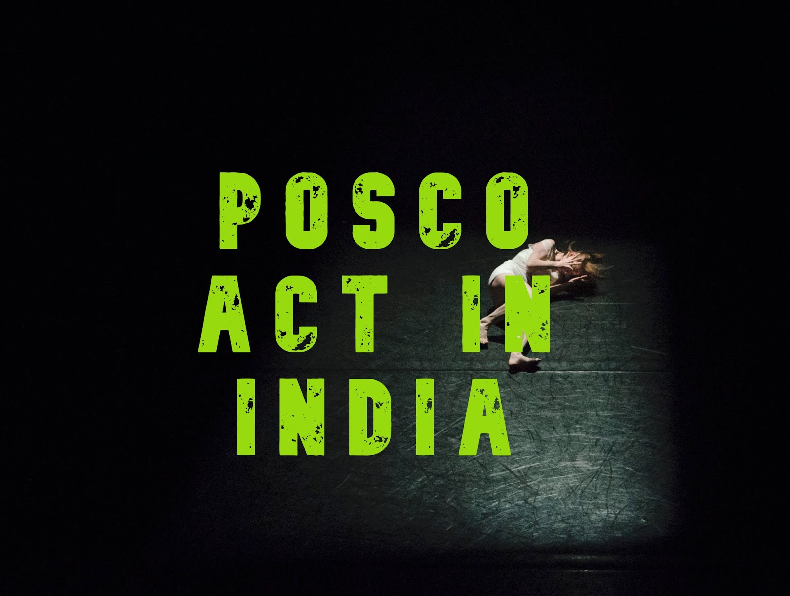 POSCO ACT IN INDIA