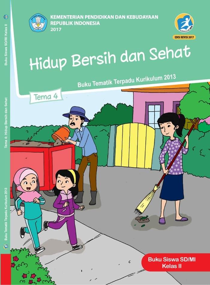 Buku Siswa Tematik SD Kelas II Tema 4 Hidup Bersih dan Sehat