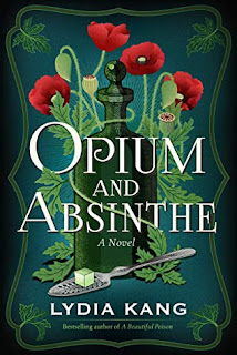 opium and absinthe by lydia kang