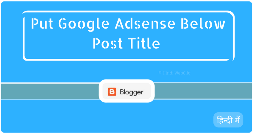 blogger-blog-adsense-below-post-title