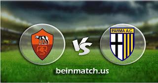 مشاهدة مباراة بارما وروما بث مباشر اليوم 16-01-2020 في كأس إيطاليا