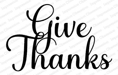 Give Thanks red rubber stamp from Impression Obsession