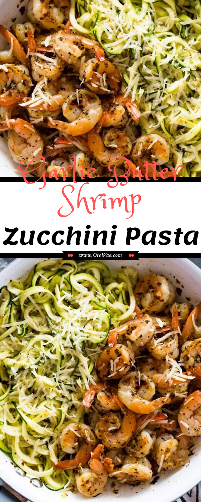 Garlic Butter Shrimp Zucchini Pasta