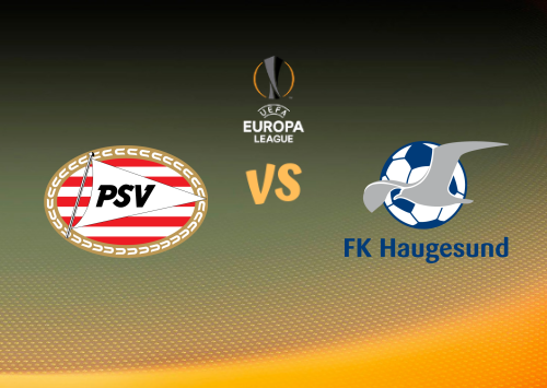PSV vs Haugesund  Resumen
