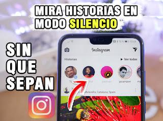 como ver una historia en Instagram sin que la otra persona sepa