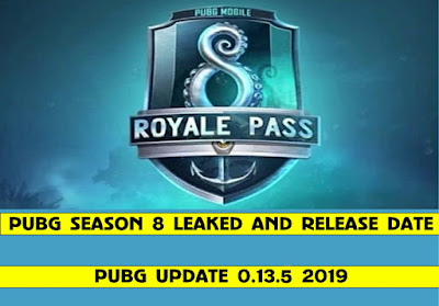 Pubg mobile season 8 leaked, Pubg season 8 download update, Pubg mobile update 0.13.4 download