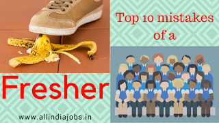 Top 10 Mistakes of Fresh Job Seeker