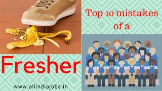 Top 10 Mistakes of Fresh Job Seeker