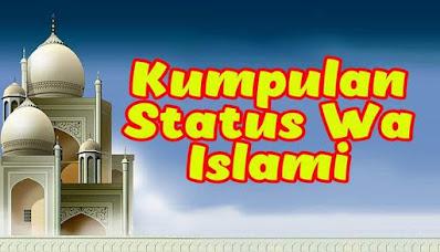 Kumpulan Status Whatsapp WA Islami