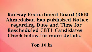 Railway Recruitment Board (RRB) Ahmedabad has published Notice regarding Date and Time for Rescheduled CBT1 Candidates Check below for more details.