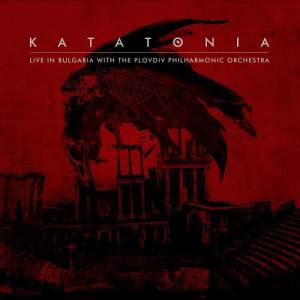Katatonia  - Live In Bulgaria With The Plovdiv  Philharmonic Orchestra