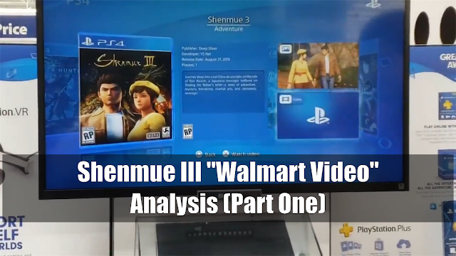 Analysis Part One: New Shenmue III Scenes from PS4 Kiosk at Walmart
