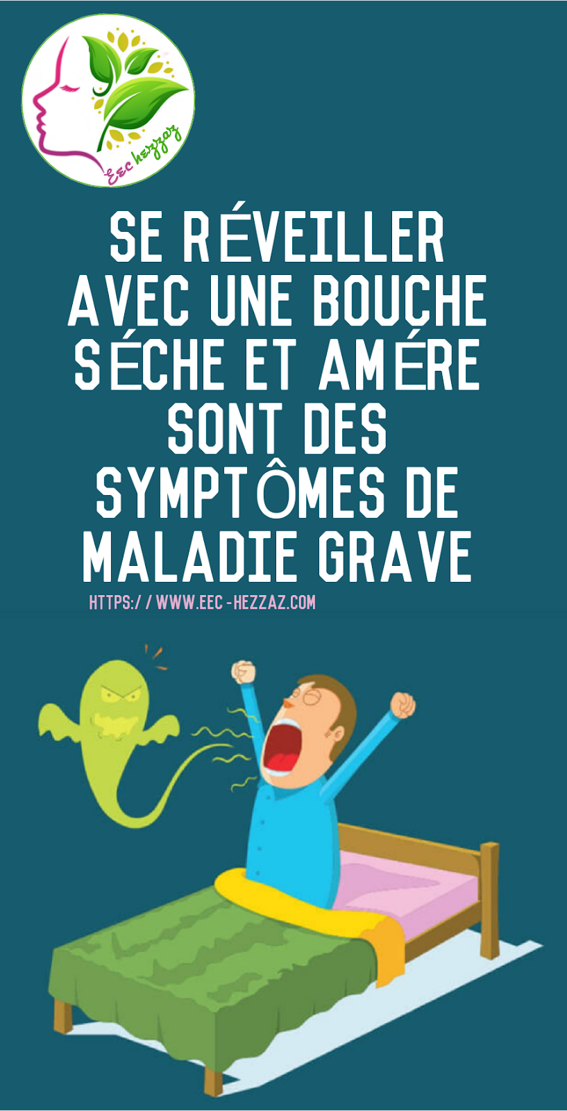 Se réveiller avec une bouche sèche et amère sont des symptômes de maladie grave