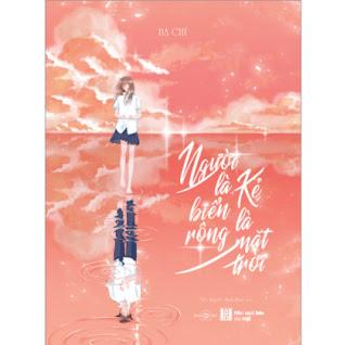 Người Là Biển Rộng, Kẻ Là Mặt Trời ebook PDF EPUB AWZ3 PRC MOBI