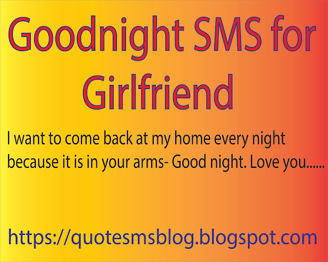 Quote Sms and Message Blog: 50 goodnight SMS for Girlfriend