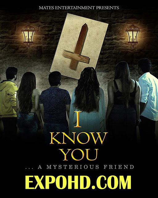 I Know You 2019 Hindi Movie Download HD 1080p | 720p