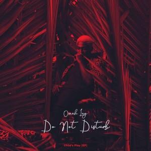 [Mp3] Omah Lay – Do Not Disturb