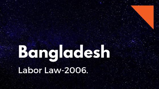 Labour Law-2006-Labor Law-2006-শ্রম আইন-2006 : বাংলা ভার্সন-ComplianceBD