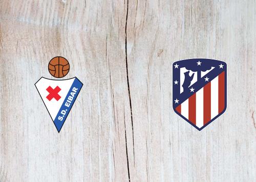 Eibar vs Atletico Madrid -Highlights 18 January 2020