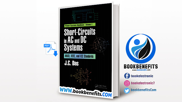 Short-Circuits in AC and DC Systems ANSI, IEEE, and IEC Standards Volume 1 Download PDF