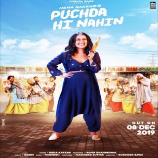Puchda Hi Nahin – Neha Kakkar (2019) Indian Pop MP3 Songs