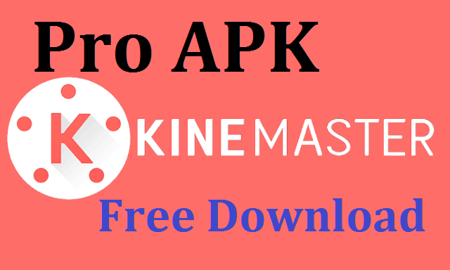 KineMaster Professional Mobile Video Editor without watermark Apk